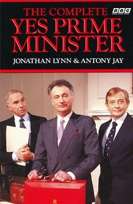 The Complete Yes Prime Minister: The Diaries of the Right Hon.James Hacker (Pap.