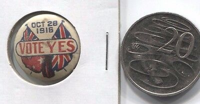 Political tinplate badge  Conscription WW1 Oct 28 Vote YES