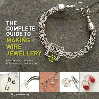 The Complete Guide to Making Wire Jewellery (Paperback), Devenney. 9781782212713