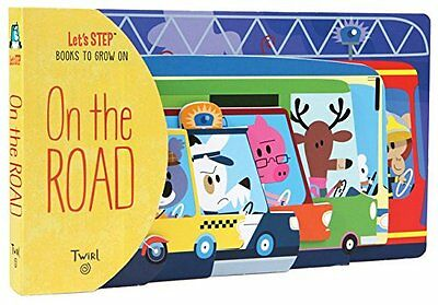 On The Road (Let's STEP Books to Grow On) New Board book  Madeleine Deny, Patric