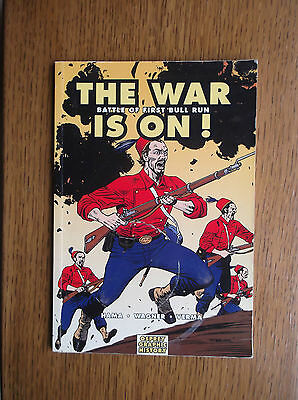 The War Is On ! Battle Of First Bull Run Osprey Graphic History 2007 With Poster