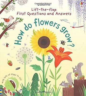 Lift-The-Flap First Questions and Answers How Do Flowers Grow? New Board book  D