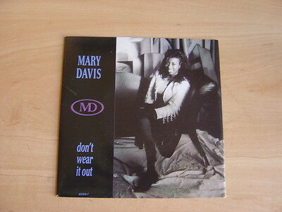 """Mary Davis: Don't Wear It Out  7"""": 1990 UK Release: Picture Sleeve"""