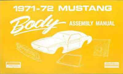 1971 1972 Ford Mustang Body Factory Assembly Manual