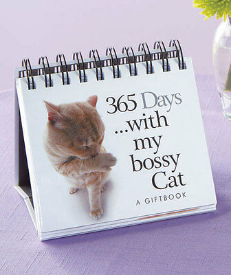 Cat Perpetual Desk Calendar ~ 365 Days With My Bossy Cat ~Quotes + Pictures ~New