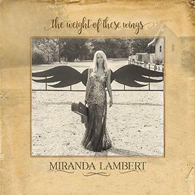 Miranda Lambert - The Weight Of These Wings (NEW 2CD)