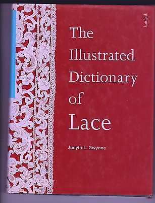 The Illustrated Dictionary Of Lace Book