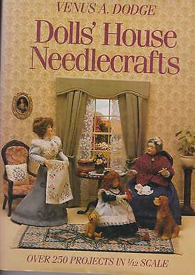 Doll's House Needlecrafts Over 250 Projects In 1/12 Scale Crochet, Knitt Sew