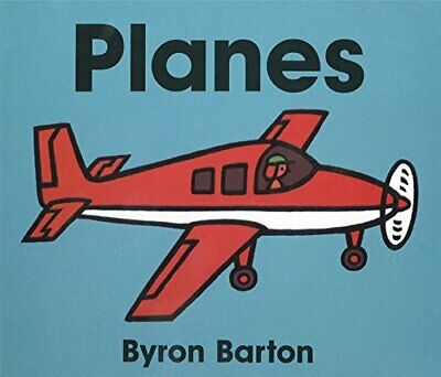 Planes Board Book by Barton, Byron Book The Cheap Fast Free Post