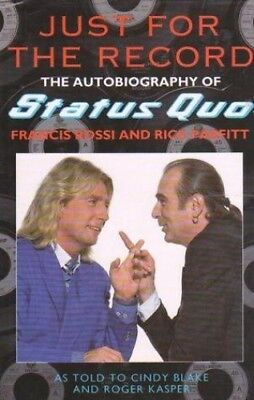 Just For The Record: The Autobiography of Status Quo, Rick Parfitt Hardback Book