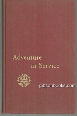 Adventure in Service Rotary International 1960 History Illustrated