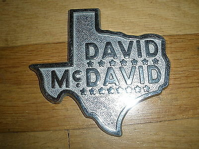 DAVID McDAVID Texas State metal Car Dealer EMBLEM