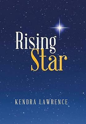 Rising Star by Kendra Lawrence (English) Hardcover Book Free Shipping!