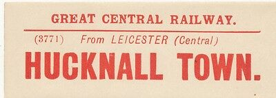 Great Central Railway luggage label - HUCKNALL TOWN