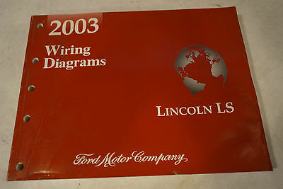 2003 Lincoln LS Factory Wiring Diagrams Service Manual Book