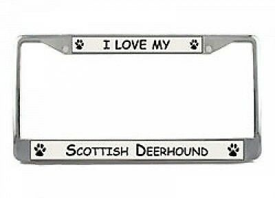I Love My Scottish Deerhound Chrome License Plate Frame