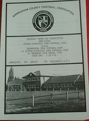 SUTTON COLDFIELD TOWN v HEDNESFORD TOWN Birmingham Youth Cup S-F. 24/3/1994