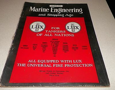 March 1927 Marine Engineering and Shipping Age Magazine Lux Fire Protection