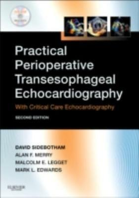 Practical Perioperative Transesophageal Echocardiography: Text with DVD-ROM, 2e.