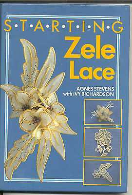 """Lace Book  """"starting Zele Lace""""  By  Agnes Stevens"""