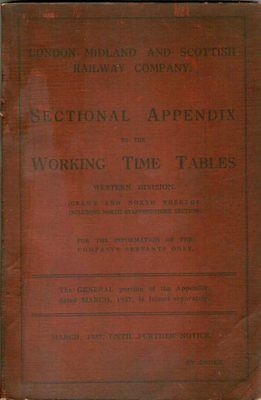 Railway Book - LMS Sectional Appendix To Working Timetables  1937