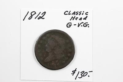 1812 CLASSIC HEAD LARGE CENT G to VG PRICED TO SELL