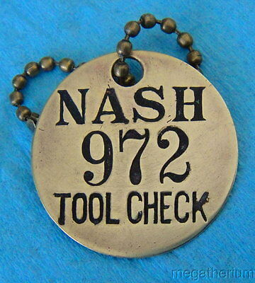 Vintage NASH MOTOR CO Automotive Tool Check Brass Tag; Not Often Seen