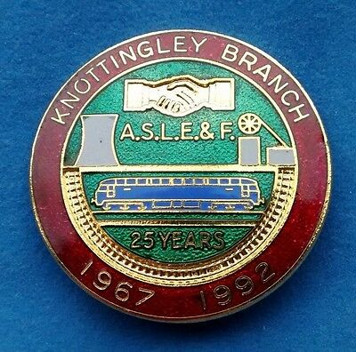 Knottingley Branch Aslef 1967 - 1992  25 Years Badge