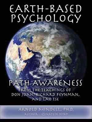 Earth-Based Psychology: Path Awareness from the Teachin - Mindell, Arnold NEW Pa