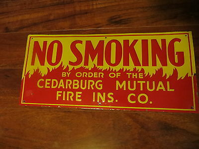 No Smoking,by Order Of The Cedarburg Mutual Fire Insurance Company.old Sign