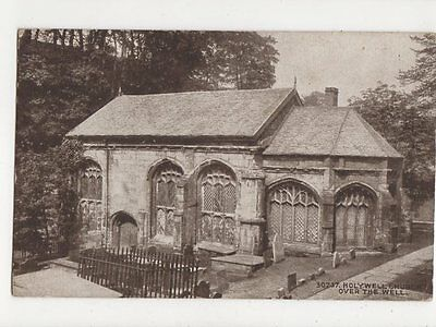 Holywell Church Over The Well Vintage Postcard 301a