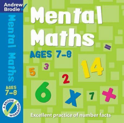 Mental Maths for Ages 7-8 Workbook (Mental Maths) by Brodie, Andrew Paperback