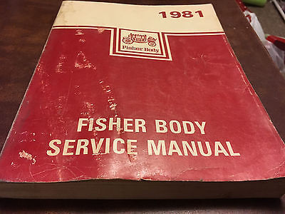 1981 FISHER BODY Service repair shop Manual All BODY STYLES EXCEPT