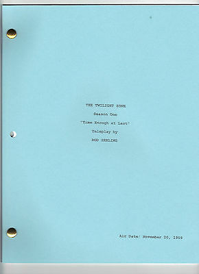 """THE TWILIGHT ZONE  show script """"Time Enough at Last"""""""