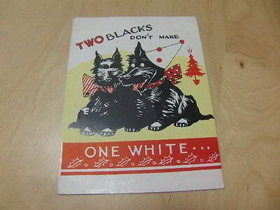Christmas Card featuring Scottie Dogs – Two Blacks Don't Make One White c 1950s