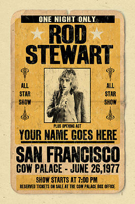 your name on a cool, personalized concert poster w/ Rod Stewart