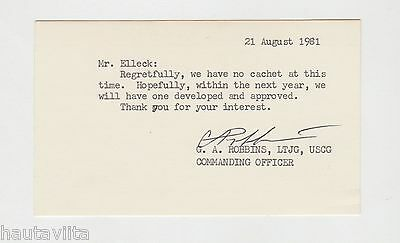 USCG Commanding Officer GA Robbins LTJG Signed Note 1981 Unknown Ship ?
