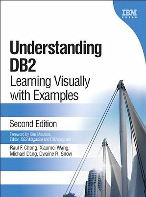 Understanding DB2 (paperback) Learning Visually with Examples IBM Press Anglais