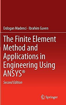 The Finite Element Method and Applications in Engineering Using ANSYS Springer