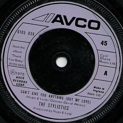 """The Stylistics Can't Give You Anything (But My Love) (15698) 7"""" Single 1975 Avco"""