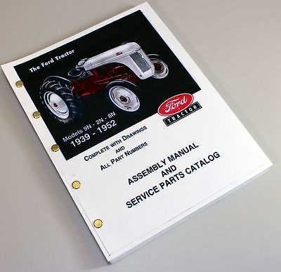 Ford 9N 2N 8N Tractor Assembly Parts Manual Catalog Book Exploded View 1939-1952