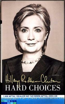 Hillary Rodham Clinton signed book, Hard Choices AFTAL