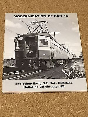 Modernization of Car 15 and Other Early CERA Bulletins (35 - 45) Mint Condition