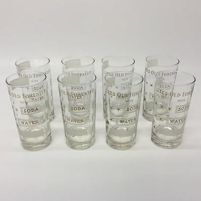 Set of 8 Vintage Likes Old Forester With Soda Water Kentucky Bourbon Glasses