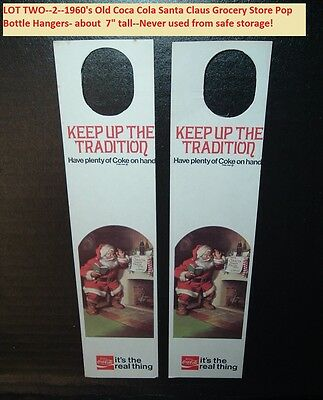 Lot 2 Old 1960's Coca Cola Things Go Better With Coke Santa Claus Bottle Hangers