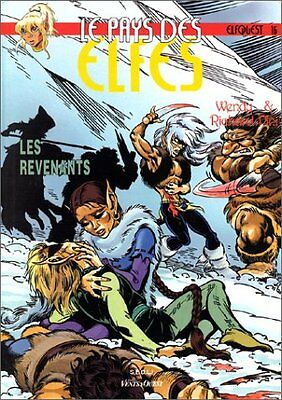Le Pays des elfes - Elfquest, tome 16 Les Revenants Wendy Pini Richard Pini