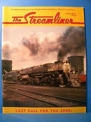 UP The Streamliner Volume 25 #2 2011 Spring  Union Pacific Historical Society