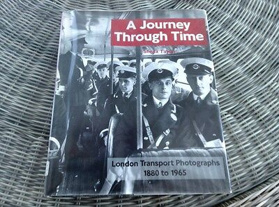 A Journey Through Time, London Transport Photographs 1880 To 1965, Shiela Taylor