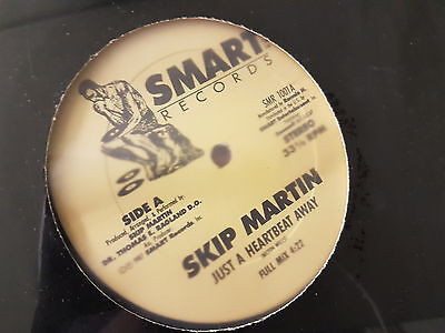"Skip Martin  - Just a heartbeat away - Smart Records  - 12"" Soul"