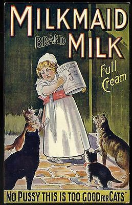 Advertising Celebrated Poster. Milkmaid Milk # 1504 by Tuck. Too Good for Cats.